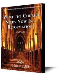 What the Church Needs Now Is...Reformation! (CD Set)
