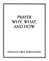 Prayer: Why, What and How Booklet