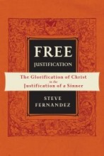 Free Justification: The Glorification of Christ in the Justification of a Sinner
