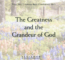 The Greatness and the Grandeur of God Seminar CDs